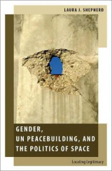 Omslag - Gender, UN Peacebuilding, and the Politics of Space