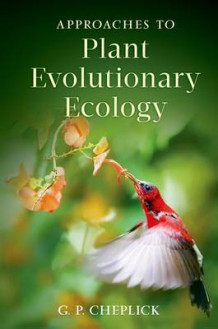 Approaches to Plant Evolutionary Ecology av G. P. Cheplick (Innbundet)