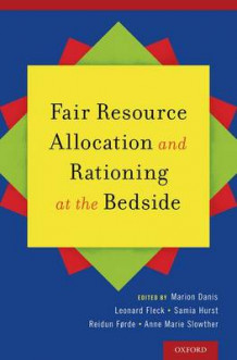 Fair Resource Allocation and Rationing at the Bedside (Innbundet)