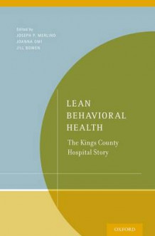 Lean Behavioral Health av Joanna Omi og Jill Bowen (Heftet)