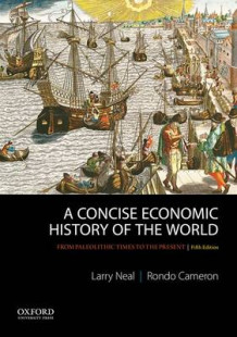 A Concise Economic History of the World av Larry Neal og Rondo Cameron (Heftet)