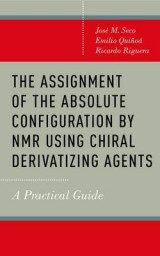 Omslag - The Assignment of the Absolute Configuration by NMR Using Chiral Derivatizing Agents