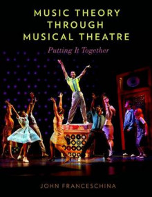 Music Theory Through Musical Theatre av John Franceschina (Innbundet)