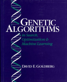 Genetic Algorithms in Search, Optimization and Machine Learning av David E. Goldberg (Innbundet)