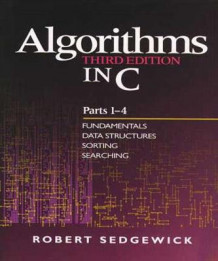 Algorithms in C: Fundamentals, Data Structures, Sorting, Searching Parts 1-4 av Robert Sedgewick (Heftet)