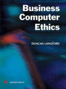 Business Computer Ethics av Duncan Langford (Heftet)