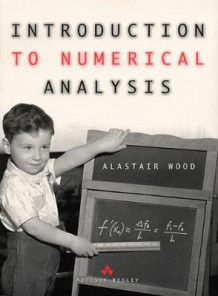 Introduction to Numerical Analysis av Alastair Wood (Heftet)