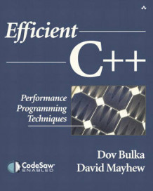 Efficient C++ av Dov Bulka og David Mayhew (Heftet)