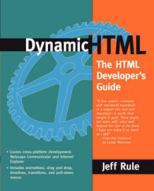 Dynamic HTML av Jeff Rule (Heftet)