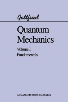 Quantum Mechanics: v. 1 av Kurt Gottfried (Heftet)