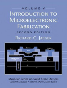 Introduction to Microelectronic Fabrication av Richard C. Jaeger (Heftet)