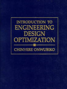 Introduction to Engineering Design Optimization av Chinyere Onwubiko (Heftet)