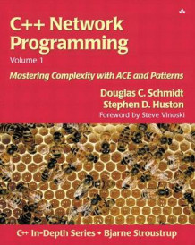 C++ Network Programming: Resolving Complexity Using ACE and Patterns v.1 av Douglas C. Schmidt og Stephen D. Huston (Heftet)