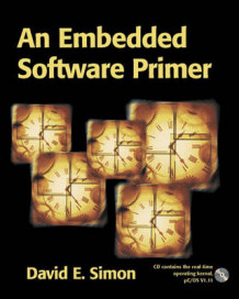An Embedded Software Primer av David E. Simon (Blandet mediaprodukt)
