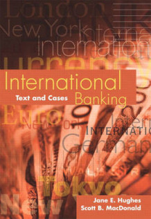 International Banking av Jane E. Hughes, S.B. Macdonald og Scott MacDonald (Innbundet)