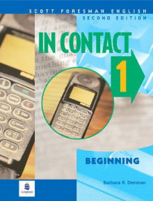 A In Contact 1, Beginning, Scott Foresman English Book 1A av Barbara R. Denman (Heftet)