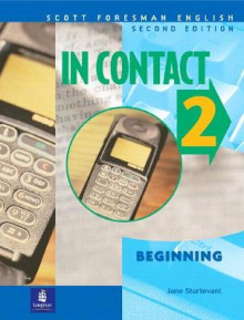 A In Contact 2, Beginning, Scott Foresman English Book 2 av Jane Sturtevant (Heftet)