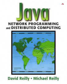 Java Network Programming and Distributed Computing av David Reilly og Michael Reilly (Heftet)