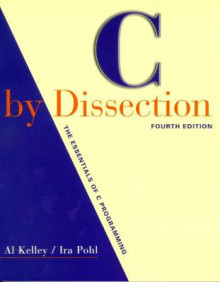 C by Dissection av Al Kelley og Ira Pohl (Heftet)
