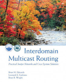 Interdomain Multicast Routing av Brian M. Edwards, Leonard A. Giuliano og Brian R. Wright (Innbundet)