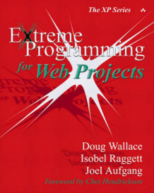 Extreme Programming for Web Projects av Doug Wallace, Isobel Raggett og Joel Aufgang (Heftet)