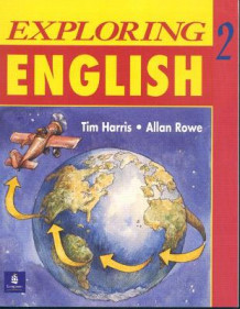 Exploring English: Student's Book Level 2 av Tim Harris og Allan Rowe (Heftet)