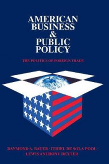 American Business and Public Policy av Theodore Draper (Heftet)