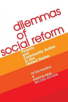 Dilemmas of Social Reform av Peter Marris og Martin Rein (Heftet)