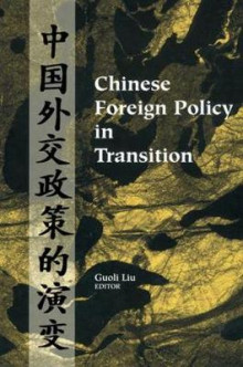 Chinese Foreign Policy in Transition av Guoli Liu (Heftet)