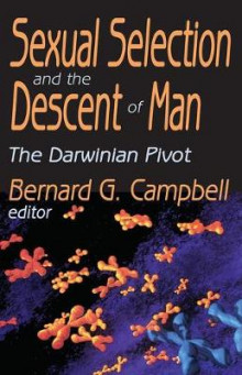 Sexual Selection and the Descent of Man av Bernard G. Campbell (Heftet)