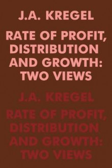 Rate of Profit Distribution and Growth av J. A. Kregel (Heftet)