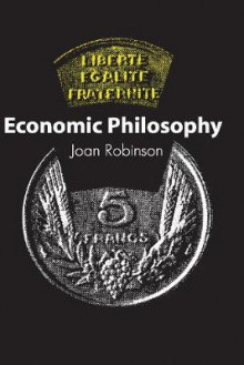 Economic Philosophy av Joan Robinson (Heftet)