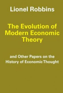 The Evolution of Modern Economic Theory av Lionel Robbins (Heftet)