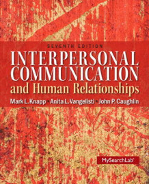 Interpersonal Communication & Human Relationships av Mark L. Knapp, Anita L. Vangelisti og John Caughlin (Heftet)