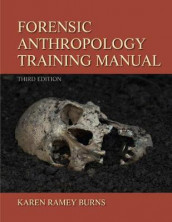 Forensic Anthropology Training Manual av Karen Ramey Burns (Heftet)