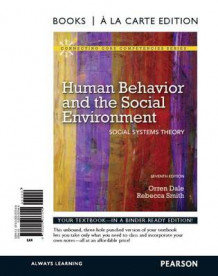 Human Behavior and the Social Environment av Orren Dale og Rebecca Smith (Perm)