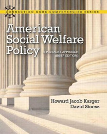 American Social Welfare Policy av Howard Karger og David Stoesz (Heftet)