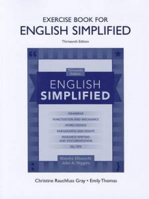 Exercise Book for English Simplified av Blanche Ellsworth og John A. Higgins (Heftet)
