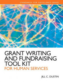 Grant Writing and Fundraising Tool Kit for Human Services av Jill C. Dustin (Heftet)
