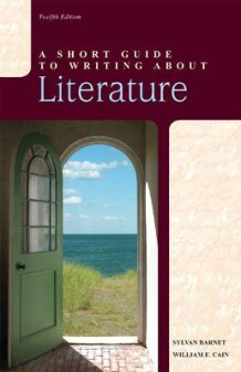 A Short Guide to Writing About Literature av Sylvan Barnet og William E. Cain (Heftet)