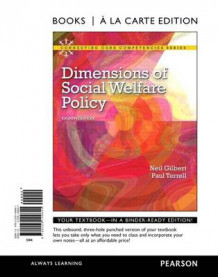 Dimensions of Social Welfare Policy, Books a la Carte Edition av Chernin Professor of Social Welfare Neil Gilbert og Paul Terrell (Perm)