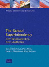 The School Superintendency av Larry L. Dlugosh, M. Scott Norton, Ward Sybouts og L. Dean Webb (Heftet)