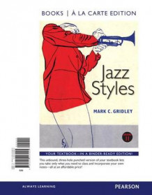 Jazz Styles, and Mylab Music with Pearson Etext -- Valuepack Access Card -- For Jazz Styles, Jazz Demonstration Disc for Jazz Styles av Mark C Gridley (Perm)