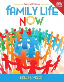 Family Life Now av Kelly J Welch (Blandet mediaprodukt)