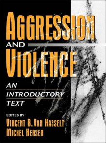 Aggression and Violence:an Introductory Text av Vincent B. Van Hasselt og Michel Hersen (Innbundet)
