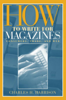 How to Write for Magazines av Charles H. Harrison (Heftet)