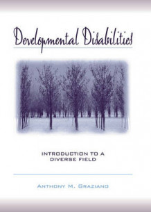 Developmental Disabilities av Anthony M. Graziano (Innbundet)