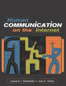 Human Communication on the Internet av Leonard Shedletsky og Joan E. Aitken (Heftet)