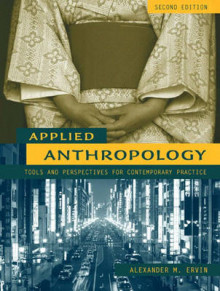 Applied Anthropology av Alexander M. Ervin, Carol Numrich og Nancy Walker Perry (Heftet)