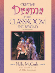 Creative Drama in the Classroom and Beyond av Nellie McCaslin (Heftet)